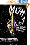 The Mutt: How to Skateboard and Not K...