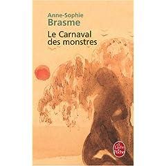Le Carnaval des monstres - Anne-Sophie Brasme
