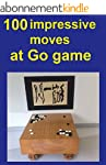100 impressive moves at Go Game (Engl...