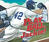 img - for Play Ball, Jackie! (Single Titles) book / textbook / text book