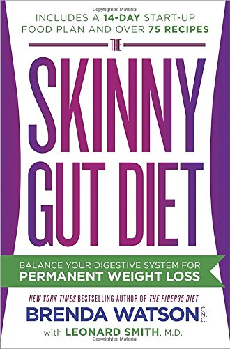 The Skinny Gut Diet: Balance Your Digestive System for Permanent Weight Loss Book Cover
