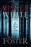 img - for Mister White: A Dark Thriller book / textbook / text book