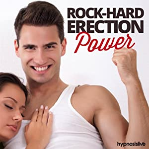Rock-Hard Erection Power Hypnosis Speech