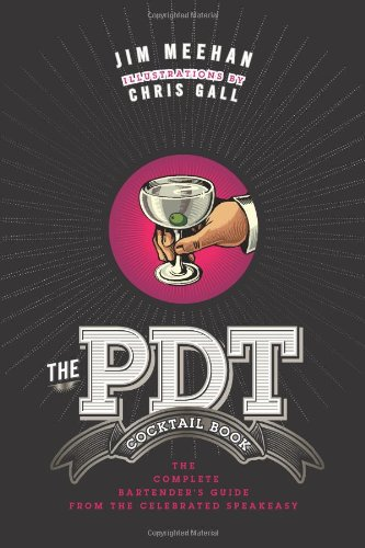 the-pdt-cocktail-book-the-complete-bartenders-guide-from-the-celebrated-speakeasy