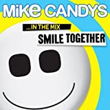 Smile Together ... in the Mix