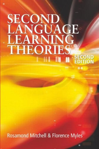 Second Language Learning Theories (Arnold Publication)...