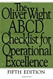 img - for The Oliver Wight ABCD Checklist for Operational Excellence by Oliver Wight International, Inc. 5th edition (2000) Paperback book / textbook / text book