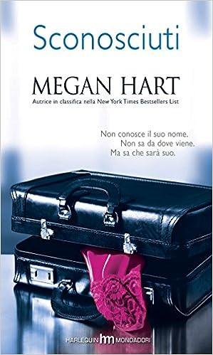 Megan Hart - Sconosciuti (2014)