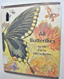 All Butterflies: An ABC (0684137712) by Brown, Marcia