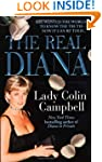 Real Diana, The: Her Marriage, Her Lo...
