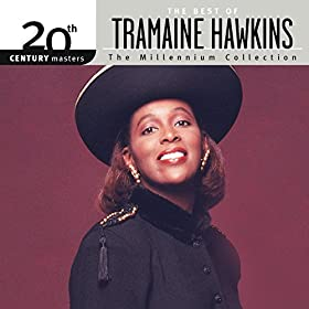 ... Of Tramaine Hawkins: Tramaine Hawkins: Amazon.co.uk: MP3 Downloads
