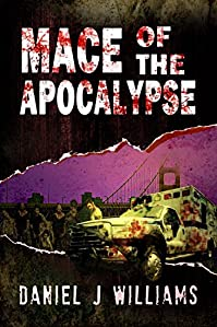 Mace Of The Apocalypse by Daniel J Williams ebook deal