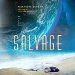 Salvage | Alexandra Duncan