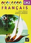 Facettes Fran�ais CM2 ed. 2011, Livre...