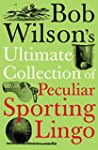 [(Bob Wilson's Ultimate Collection of...
