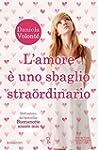 L'amore � uno sbaglio straordinario (...