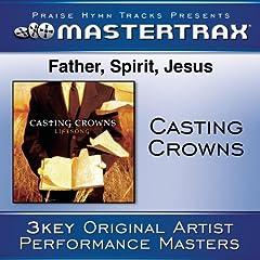 Father, Spirit, Jesus [Performance Tracks]
