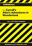 CliffsNotes on Carroll's Alice's Adve...