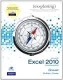 img - for Exploring Microsoft Office Excel 2010 Comprehensive (Ex-Ploring Series) book / textbook / text book