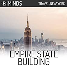 Empire State Building: Travel New York Audiobook by  iMinds Narrated by Vanessa DeSilvio