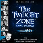 The Twilight Zone Radio Dramas, Volume 20   Rod Serling,Charles Beaumont,Earl Hamner, Jr.,Robert Presnell, Jr.,Richard Matheson