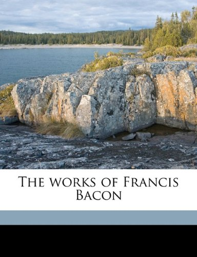 The works of Francis Bacon Volume 14