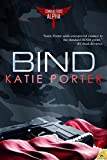 Bind (Command Force Alpha Book 3)