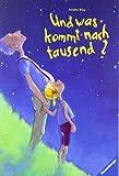 Image of Und was kommt nach tausend?