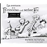 Las Aventuras De La Princesa Y El Señor (OBRAS DIVERSAS)