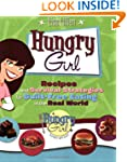 Hungry Girl: Recipes and Survival Str...