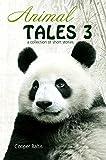 Animal Tales 3: (A Hippo Graded Reader)
