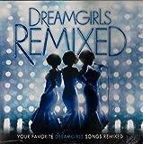 Dreamgirls: Remixed