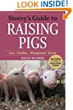 Storey's Guide to Raising Pigs: 3rd Edition (Storey's Guide to Raising)