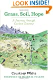 Grass, Soil, Hope: A Journey Through Carbon Country