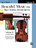 Beautiful Music for Two String Instruments: Two Violas, Vol. 4