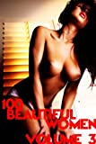 100 Beautiful Women Volume 3