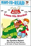 img - for Puppy Mudge Loves His Blanket (Puppy Mudge Ready-to-Read) book / textbook / text book