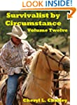 Survivalist by Circumstance - Volume...