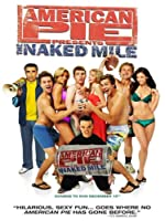 American Pie Presents  - The Naked Mile