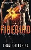 img - for Firebird (The Firebird Trilogy) (Volume 1) book / textbook / text book