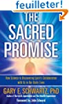 The Sacred Promise: How Science Is Di...