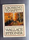 Crossing to Safety (0394562003) by Wallace Stegner