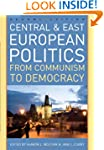 Central and East European Politics: F...