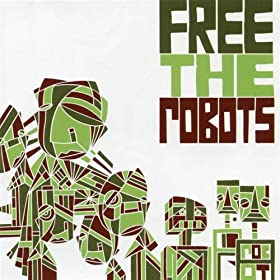 Free the Robots - The Bearded Lady Theme