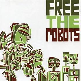 Free the Robots - Jazzhole