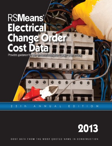 RSMeans Electrical Change Order Cost Data 2013 - RS Means - RS-ElectricalChange - ISBN: 193633559X - ISBN-13: 9781936335596