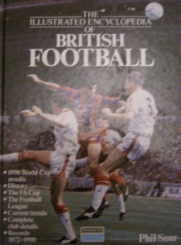 Illustrated Encyclopedia of British Football