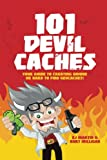 img - for 101 Devil Caches book / textbook / text book