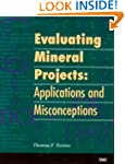 Evaluating Mineral Projects: Applicat...