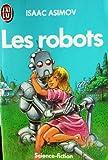echange, troc Asimov - Les Robots
